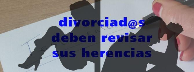 herencias divorciados