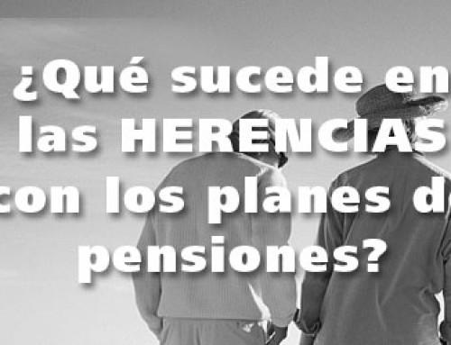 ¿Qué sucede en las herencias con los planes de pensiones?