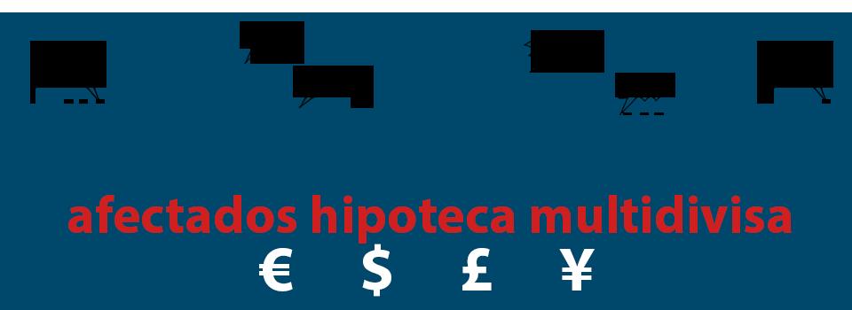 afectados hipotecas multidivisa