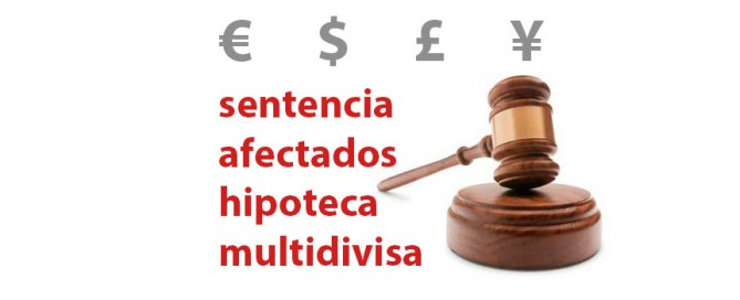 sentencia afectados hipoteca multidivisa