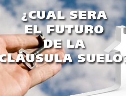 ¿Cuál será el futuro de las cláusulas suelo?