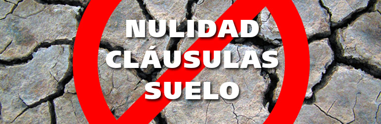 Nulidad cl usulas suelo en hipotecas abogados especialistas for Resolucion clausula suelo