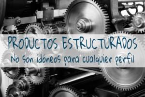 productos estructurados, depositos estructurados