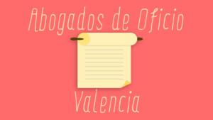 abogados de oficio Valencia
