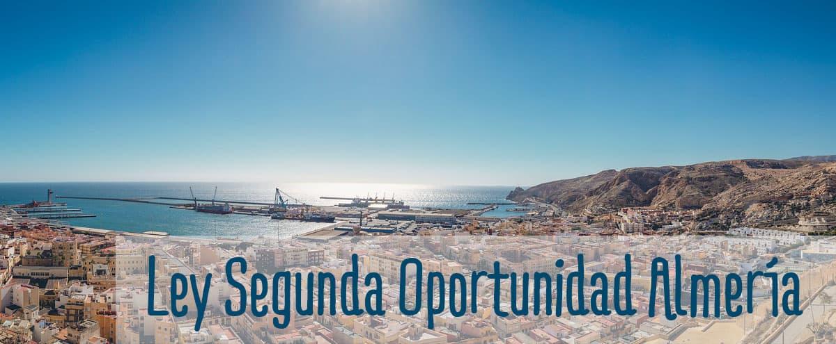 ley de la segunda oportunidad en almeria