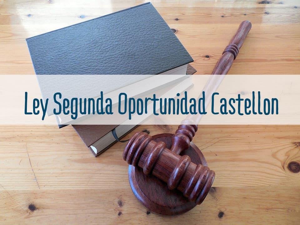 ley segunda oportunidad en castellon